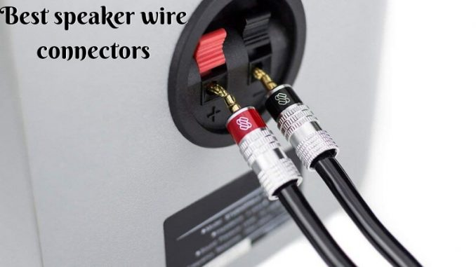Best Speaker Wire >> Best Speaker Wire Connectors Select Good Cable Connector